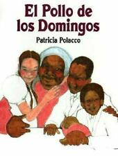 El Pollo de Los Domingos = Chicken Sunday (Spanish Edition)-ExLibrary
