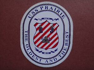 US Navy Destroyer USS PRAIRIE AD-15 THE OLDEST AND the BEST Sticker Decal