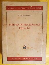 BALLARINO - DIRITTO INTERNAZIONALE PRIVATO - MANUALI DI SCIENZE GIURIDICHE CEDAM