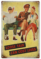 Loose Talk Can Cost Lives Nostalgic War Sign
