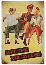 Loose Talk Can Cost Lives Nostalgic War Sign