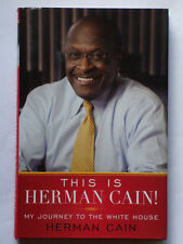 This Is Herman Cain by Herman Cain SIGNED 1st/1st 2011 HC/DJ F/F