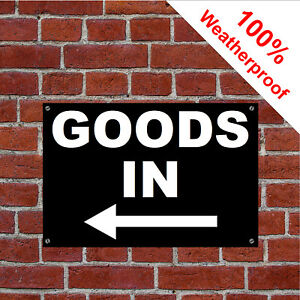 Goods in with left arrow sign Warehouse Shop Stores 9162WBK