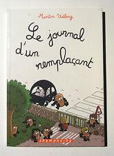 MARTIN VIDBERG : LE JOURNAL D'UN REMPLAÇANT / EO + DÉDICACE / SHAMPOOING / TBE