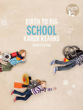 Birth to Big School with Student Resource Access 12 Months by Karen Kearns (Paperback, 2016)