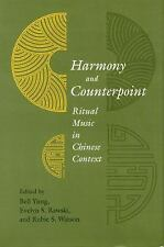 Harmony and Counterpoint: Ritual Music in Chinese Context