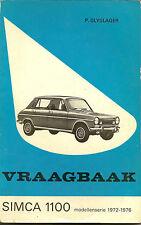 vraagbaak Simca 1100, P. Olyslager, 1972, Kluwer, isbn 9020109472