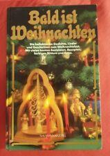 Bald ist Weihnachten  Buch Advents- und Weihnachtszeit Tradition Gedichte Lieder