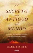 El secreto mas antiguo del mundo (Spanish Edition)