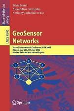 GeoSensor Networks: Second International Conference, GSN 2006, Boston, MA, USA,
