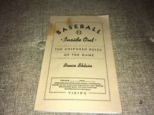 Baseball Inside Out The Unspoken Rules of the Game Bruce Shlain Unrevised Proof