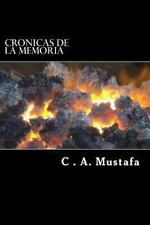Cronicas De La Memoria: Vivencias del pasado...para recordar el futuro-ExLibrary