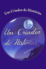 Um Criador de Historias by José Ivan Ferraz (2012, Paperback)
