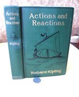 ACTIONS & REACTIONS,1909,Rudyard Kipling,1st Ed,Illust