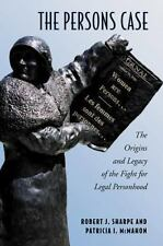 The Persons Case: The Origins and Legacy of the Fight for Legal-ExLibrary