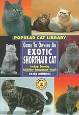 Guide to Owning an Exotic Shorthair Cat (Popular Cat Library)
