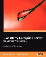 BlackBerry Enterprise Server for Microsoft Exchange: Installation and Administra