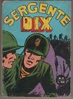 SERGENTE DIX N.5 stapem 1973 sgt. serg.