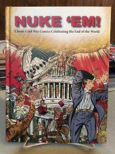 Nuke 'Em! HC Classic Cold War Comics Celebrating the End of the World New 2020