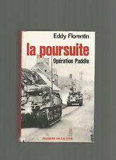NORMANDIE 44 -  LA POURSUITE Opération Paddle - Eddy FLORENTIN