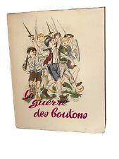LA GUERRE DES BOUTONS de Louis Pergaud Illustré R. Ringel Exemplaire Numeroté