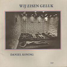 WIJ EISEN GELUK - DANIEL KONING (FOTOBOEK, 1996)