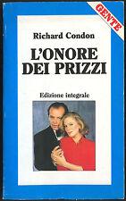 L'ONORE DEI PRIZZI - RICHARD CONDON (Edizione integrale)