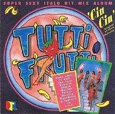 Tutti Frutti-Super sexy Italo Hit Mix Album (1990) Cin Cin Girls, Monique.. [CD]