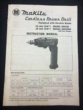 VINTAGE 1989 MAKITA CORDLESS DRIVER DRILL OWNER'S MANUAL MODELS 6093D, 6093DW
