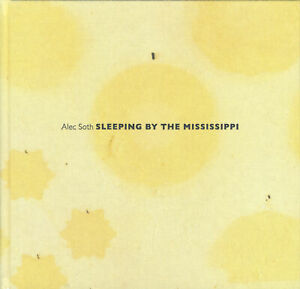 Alex Soth (signed tippedin) 2nd Sleeping by the Mississippi-3675