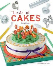 The Art of Cakes : Colorful Cake Designs for the Creative Baker by Noga Hitron (