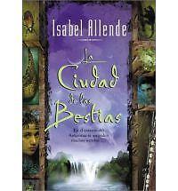 La Ciudad de las Bestias [Spanish Edition]
