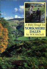 A Walk Through the Yorkshire Dales by WR Mitchell (hardback)