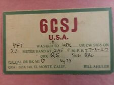 New listing El Monte, California- Bill Shuler- 6Csi- 1927- Qsl