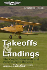 Takeoffs and Landings by Leighton Collins ISBN 1-56027-555-3 #ASA-TO-LDG