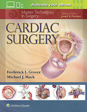 Master Techniques in Surgery: Cardiac Surgery by Frederick Grover, Michael J....
