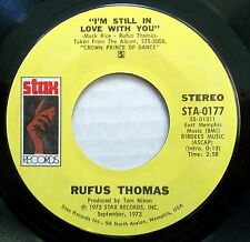 RUFUS THOMAS 45 I'M STILL IN LOVE WITH YOU Stax MINT cond. 70's SOUL R&B