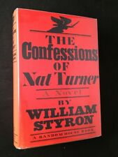 William STYRON / The Confessions of Nat Turner First Edition 1967