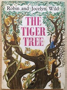 The Tiger Tree by Robin and Jocelyn Wild, 1976 - First Edition, Very Good Cond.