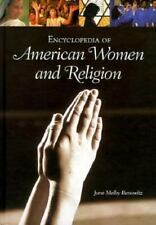 Encyclopedia of American Women and Religion by June Melby Benowitz (1998,...