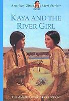 Kaya and the River Girl by Shaw, Janet