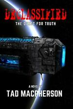 DECLASSIFIED - The Quest For Truth (personally autographed copy) exposes Area 51