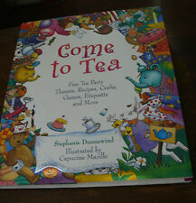 1st Edition Come to Tea by Stephanie Dunnewind HB with DJ Value over $19.95