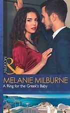 A Ring For The Greek's Baby (One Night With Consequences, Book 32) By Melanie M