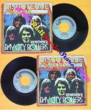 LP 45 7'' BAY CITY ROLLERS Remember Bye bye barbara 1974 italy BELL no cd mc*dvd