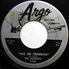 the Regents CALYPSO Pop 1957 on ARGO 45 Isle Of Trinidad b/w Bamboo Tree  w6628