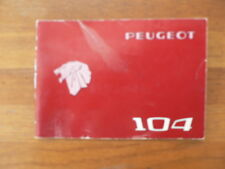 PEUGEOT 104 HANDLEIDING OWNER'S MANAUL CAR AUTO 1976 OR 1979