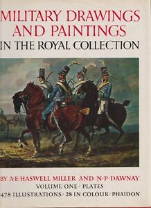 MILITARY DRAWINGS AND PAINTINGS IN THE ROYAL COLLECTION