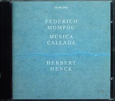 Herbert HENCK: Federico MOMPOU Musica Callada Book 1 2 3 4 ECM CD 1995