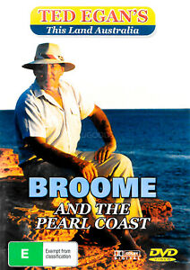 Ted Egan's This Land Australia 's Broome and The Pearl Coast Region ALL